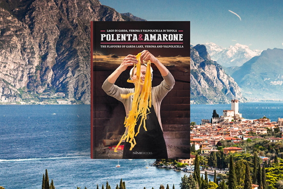 Books > Polenta e Amarone Discovering Lake Garda, nearby Valpolicella and Verona