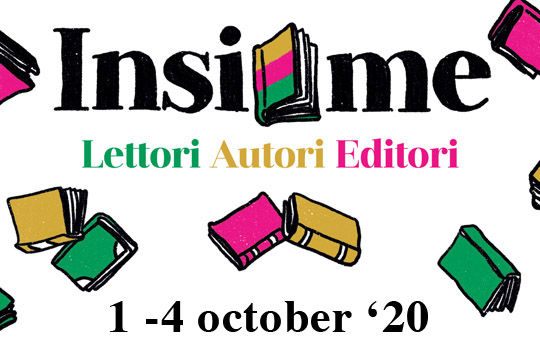 Sime Books is at  Insieme, 1 - 4 October 2020 Come and see us at the Auditorium Parco della Musica in Rome, stand 149