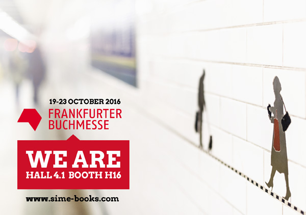 Sime Books at the Frankfurt Book Fair Come! Discover Sime Books in Hall 4.1 stand H16